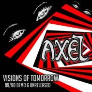 AXEL - Visions Of Tomorrow CD
