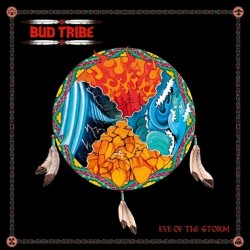 BUD TRIBE - Eye Of The Storm CD