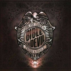 BIBLE OF THE DEVIL - For The Love Of Thugs & Fools CD