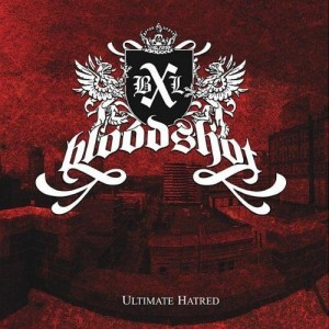 BLOODSHOT/BXL - Ultimate Hatred