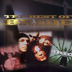 BRIDE - Best Of