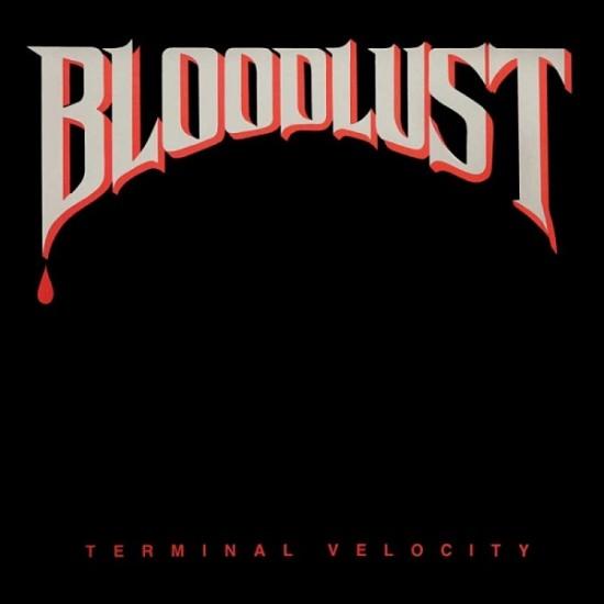 BLOODLUST - Terminal Velocity CD