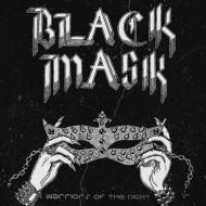 BLACK MASK - Warriors Of The Night CD