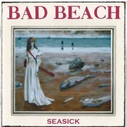 BAD BEACH - Seasick (Songs From The Deep) CD