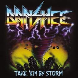 BANSHEE - Take 'em By Storm