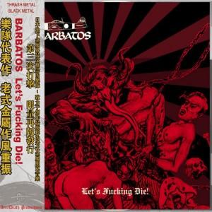 BARBATOS - Let's Fucking Die! + OBI