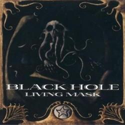 BLACK HOLE - Living Mask CD