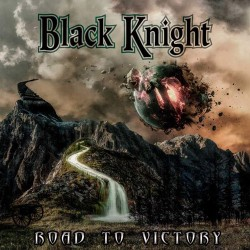 BLACK KNIGHT - Road To Victory CD