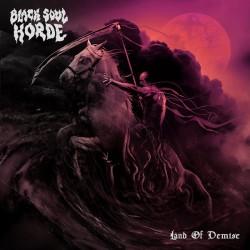 BLACK SOUL HORDE - Land Of Demise (Pre-Order)