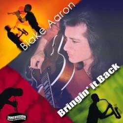 BLAKE AARON - Bringin' It Back CD