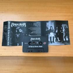 BREAKER - In Days Of Heavy Metal MC