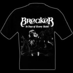 BREAKER - In Days Of Heavy Metal T-Shirt