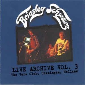 BRINSLEY SCHWARZ - Live Archive Vol. 3 The Vera Club, Groningen, Holland