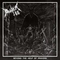 BUNKER 66 - Beyond The Help Of Prayers + Sticker