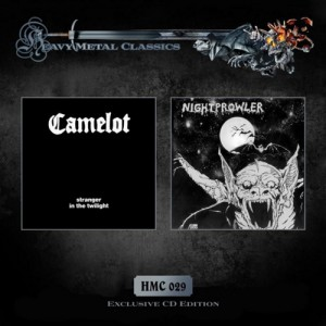 CAMELOT / NIGHTPROWLER - Stranger In The Twilight / Nightprowler