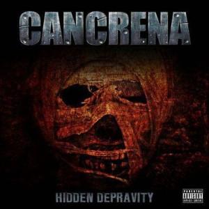 CANCRENA - Hidden Depravity