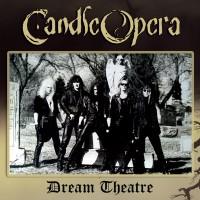 CANDLE OPERA - Dream Theatre (Pre-Order)