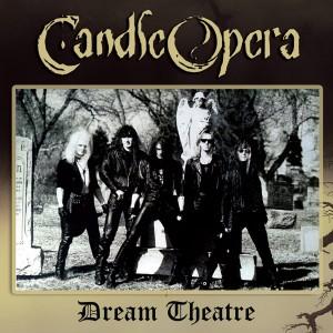 CANDLE OPERA - Dream Theatre