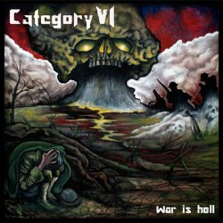 CATEGORY VI - War Is Hell