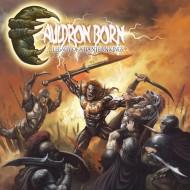 CAULDRON BORN - Legacy Of Atlantean Kings CD