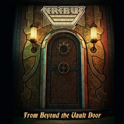 CEREBUS - From Beyond The Vault Door