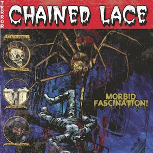 CHAINED LACE - Morbid Fascination