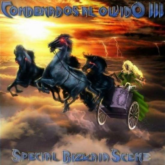 CONDENADOS AL OLVIDO III - Special Bizkaia Scene CD