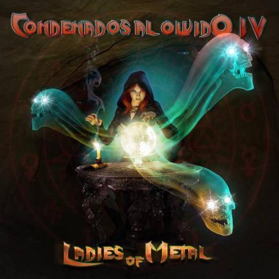 CONDENADOS AL OLVIDO IV - Ladies Of Metal CD