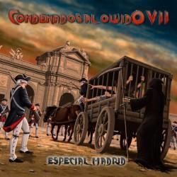 CONDENADOS AL OLVIDO VII - Especial Madrid CD