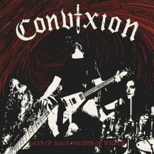 CONVIXION - Days Of Rage Nights Of Wrath