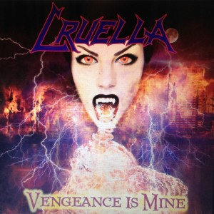 CRUELLA - Vengeance Is Mine Vinyl