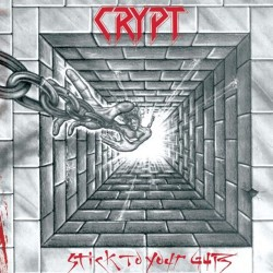 CRYPT - Stick To Your Guts CD