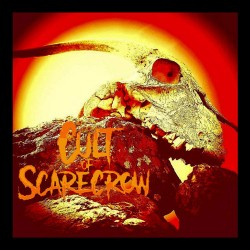 CULT OF SCARECROW - Cult Of Scarecrow DigiCD-R