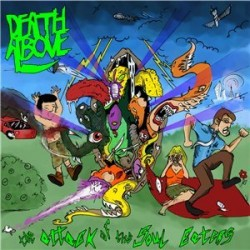 DEATH ABOVE - The Attack Of The Soul Eaters CD