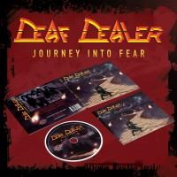 DEAF DEALER - Journey Into Fear DIGI