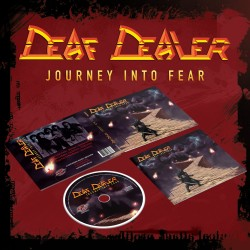 DEAF DEALER - Journey Into Fear DIGI CD