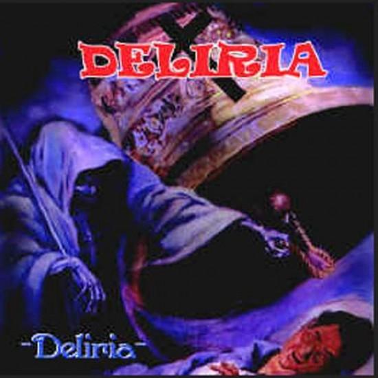 DELIRIA - Deliria CD