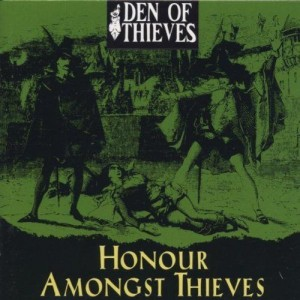 DEN OF THIEVES - Honour Amongst Thieves
