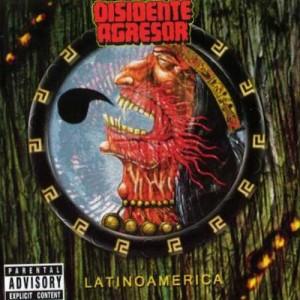 DISIDENTE AGRESOR - Latinoamerica