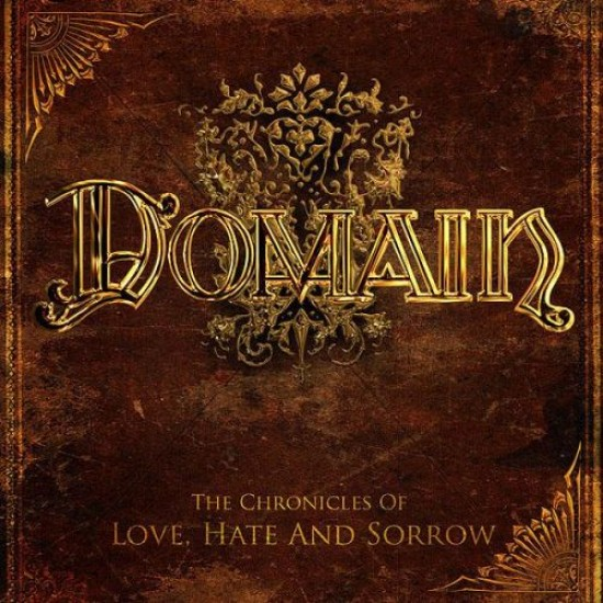 DOMAIN - The Chronicles Of Love, Hate And Sorrow CD