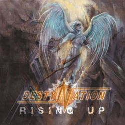 DESTYNATION - Rising Up CD