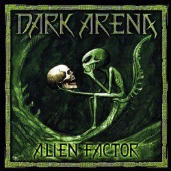 DARK ARENA - Alien Factor