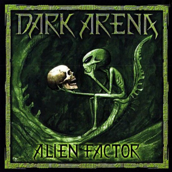 DARK ARENA - Alien Factor CD