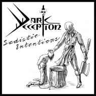 DARK DECEPTION - Sadistic Intentions CD