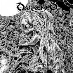 DARKENED - Into The Blackness CD