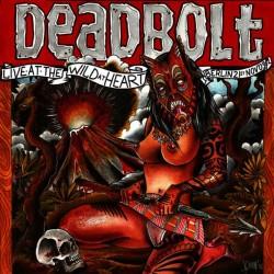 DEADBOLT - Live At The Wild At Heart - Berlin 21st Nov. 2009 2CD