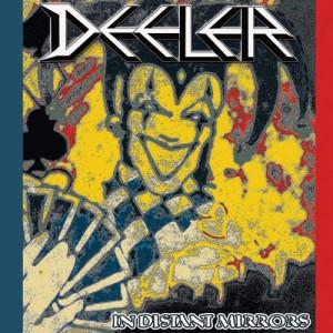 DEELER - In Distant Mirrors