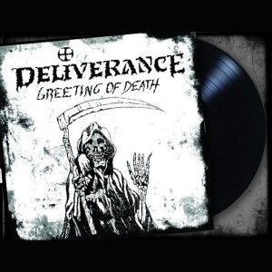 DELIVERANCE - Greeting Of Death