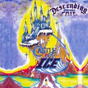 DESCENDING FATE - Castle Of Ice
