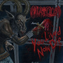 DIAVOLOS - You Lived Now Die CD